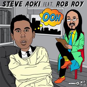 AOKI, Steve feat ROB ROY - Ooh