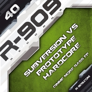 SUBVERSION vs PROTOTYPE HARDCORE - Gimme More Bass