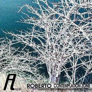 ROBERTO - Contemplation Zone