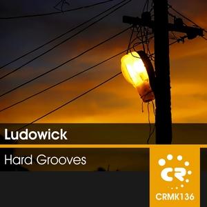 LUDOWICK - Hard Grooves
