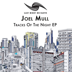 MULL, Joel - Tracks Of The Night EP