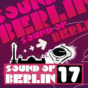 VARIOUS - Sound Of Berlin 17