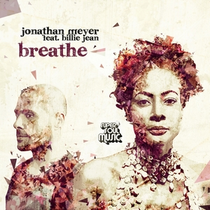 MEYER, Jonathan feat BILLIE JEAN - Breathe