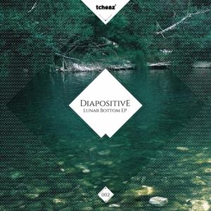 DIAPOSITIVE - Lunar Bottom EP