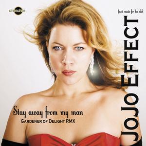 JOJO EFFECT - Stay Away From My Man