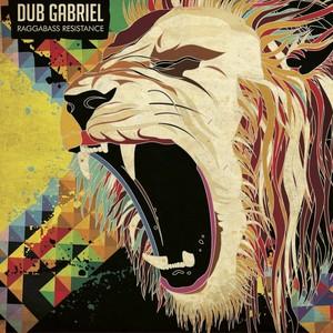 DUB GABRIEL - Raggabass Resistance