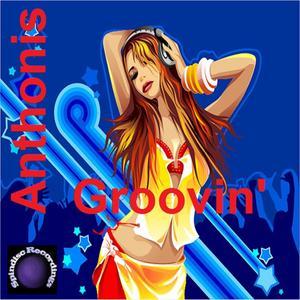 ANTHONIS - Groovin