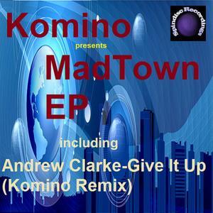 KOMINO - Mad Town EP