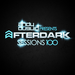 DUGUID, Andy/VARIOUS - After Dark Sessions 100 (unmixed tracks)