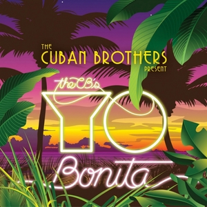 CUBAN BROTHERS, The - Yo Bonita