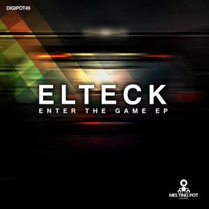 ELTECK - Enter The Game EP