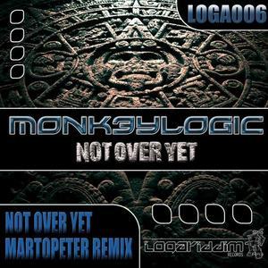 MONK3YLOGIC - Not Over Yet
