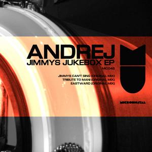 ANDREJ - Jimmys Jukebox EP