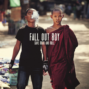 FALL OUT BOY - Save Rock And Roll (Explicit)