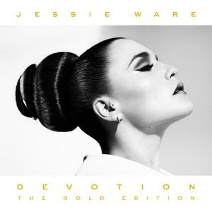 JESSIE WARE - Devotion - The Gold Edition (Deluxe Version)