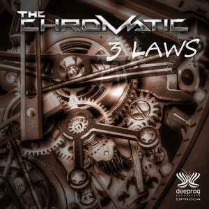CHROMATIC, The - 3 Laws