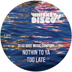DEAD ROSE MUSIC COMPANY/SATIN JACKETS - Nothin To Ya