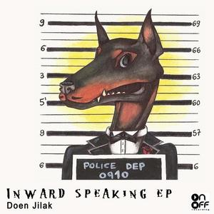 DOEN JILAK - Inward Speaking EP