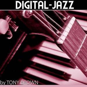 BROWN, Tony - Digital Jazz