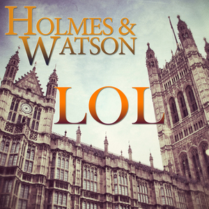 HOLMES & WATSON - Lol