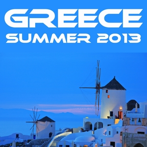 VARIOUS - Greece Summer 2013 (Selected Housetunes)