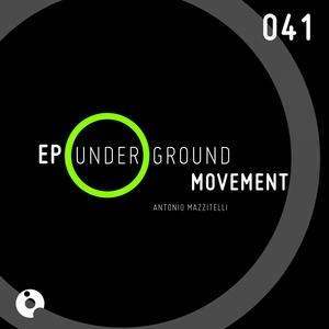 MAZZITELLI, Antonio - Underground Movement