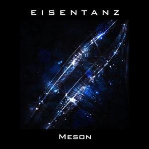 EISENTANZ - Meson