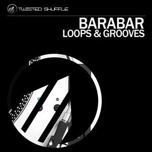BARABAR - Loops & Grooves