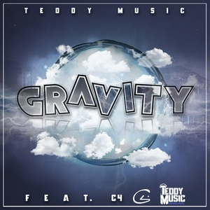 TEDDY MUSIC feat C4 - Gravity (Explicit)
