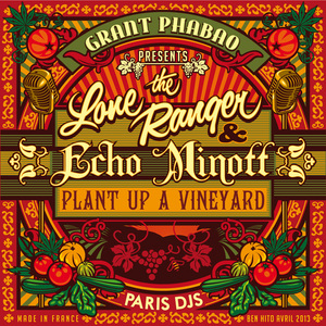GRANT PHABAO presents THE LONE RANGER/ECHO MINOTT - Plant Up A Vineyard