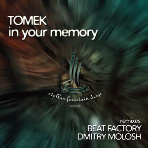 TOMEK - In Your Memory