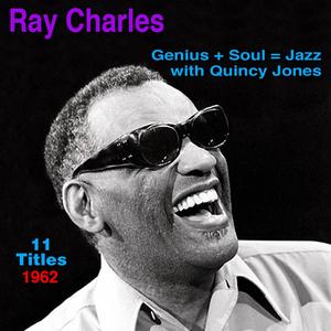 RAY CHARLES with QUINCY JONES - Genius + Soul = Jazz