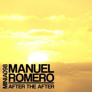 ROMERO, Manuel - After The After