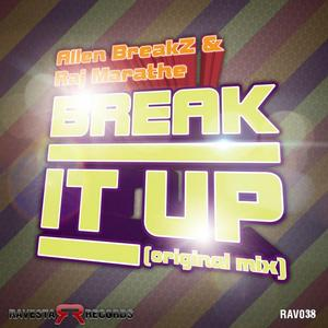 ALLEN BREAKZ/RAJ MARATHE - Break It Up