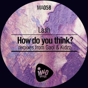 LASH - How Do You Think?