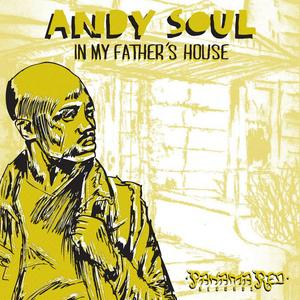 SOUL, Andy - In My Father's House