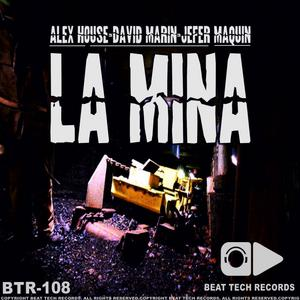 HOUSE, Alex/DAVID MARIN/JEFER MAQUIN - La Mina EP