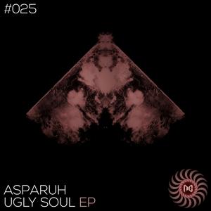 ASPARUH - Ugly Soul