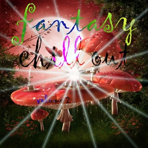 VARIOUS - Fantasy Chill Out Vol 2: A Lounge Book Selection Of Fairytales