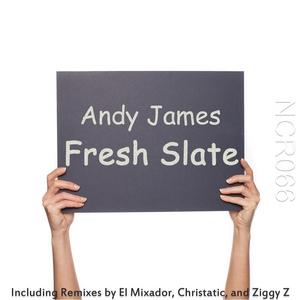 JAMES, Andy - Fresh Slate (Remixes)