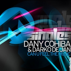 COHIBA, Dany/DARKO DE JAN - Can U Feel The Music