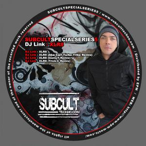 DJ LINK - Sub Cult Special Series EP5 DJ Link XLR8