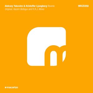 LJUNGBERG, Kristoffer/ALEKSEY YAKOVLEV - Reverie (remixes)