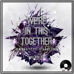 DAVITT, Ben feat STUART EDEN - We're In This Together