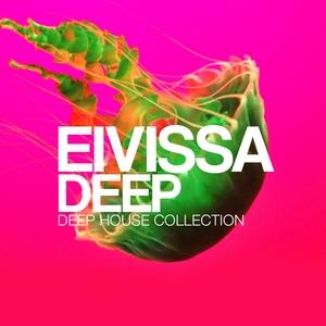 VARIOUS - Eivissa Deep (Deep House Collection)