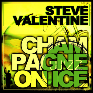 VALENTINE, Steve - Champagne On Ice