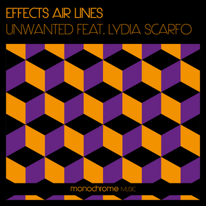 UNWANTED feat LYDIA SCARFO - Effects Air Lines