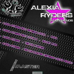 RYDERS, Alexia feat ESTEBAN LOVAX - Tek Chi Master