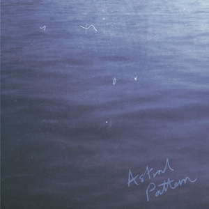 ASTRAL PATTERN - Light Poems EP