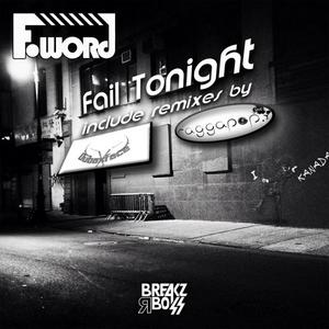 F WORD - Fail Tonight